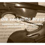 """150 Jahre """"Verkaufte Braut""""</br>Kammerkonzert in der Musikschule"""